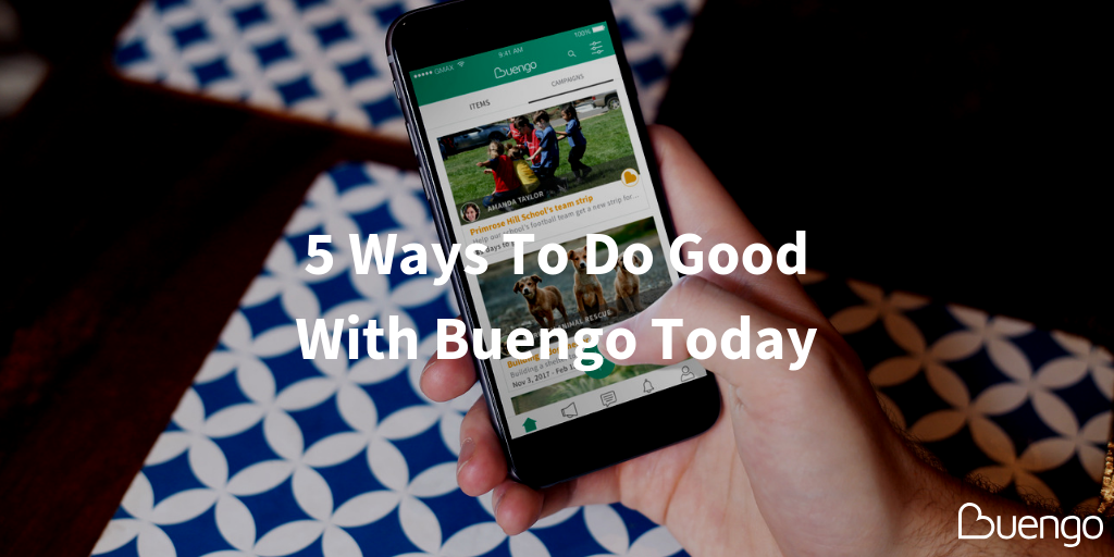 5-ways-to-do-good-with-buengo-today